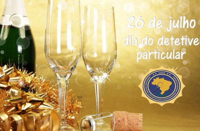 ANADIP DO BRASIL parabeniza todos os detetives particulares pelo seu dia 26 de julho