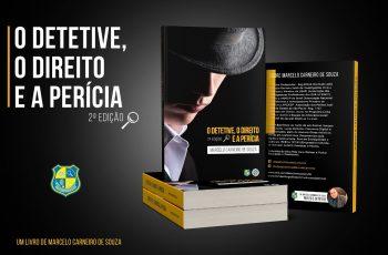 O DETETIVE, O DIRETO E A PERÍCIA- 2a EDIÇÃO